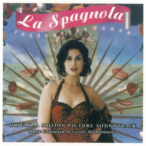 Play & Download La Spagnola by Cezary Skubiszewski | Napster