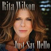 Play & Download Just Say Hello by Rita Wilson | Napster