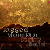 Play & Download Ragged Mountain String Band by Ragged Mountain String Band | Napster