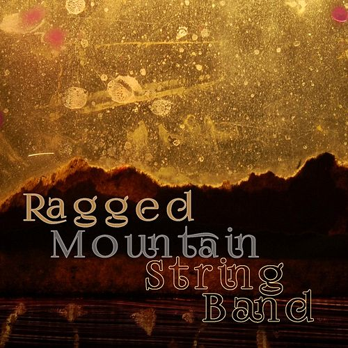 Ragged Mountain String Band by Ragged Mountain String Band
