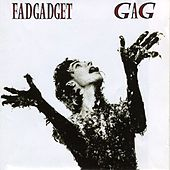 Play & Download Gag by Fad Gadget | Napster