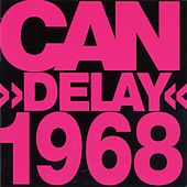 Delay 1968 (Remastered) by Can