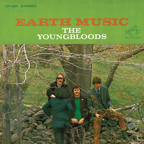 Play & Download Earth Music by The Youngbloods | Napster