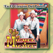 Play & Download En el Corazon del Pueblo by Miguel Y Miguel | Napster