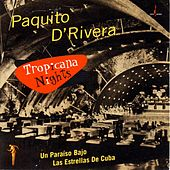 Tropicana Nights by Paquito D'Rivera
