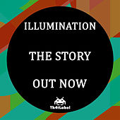 Play & Download The Story by Illumination   Napster