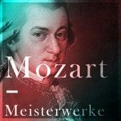 Mozart – Meisterwerke by Wolfgang Amadeus Mozart
