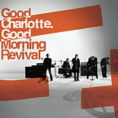 Play & Download Good Morning Revival by Good Charlotte | Napster