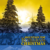 Mountain Top Bluegrass Christmas by Various Artists