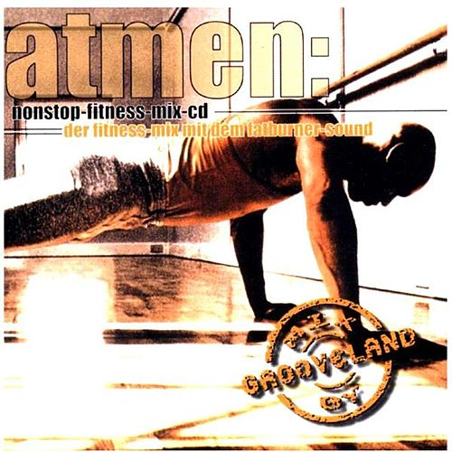 Atmen Nonstop-Fitness-Mix by Various Artists
