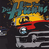 Play & Download Live Fast Die Hunns by Die Hunns | Napster