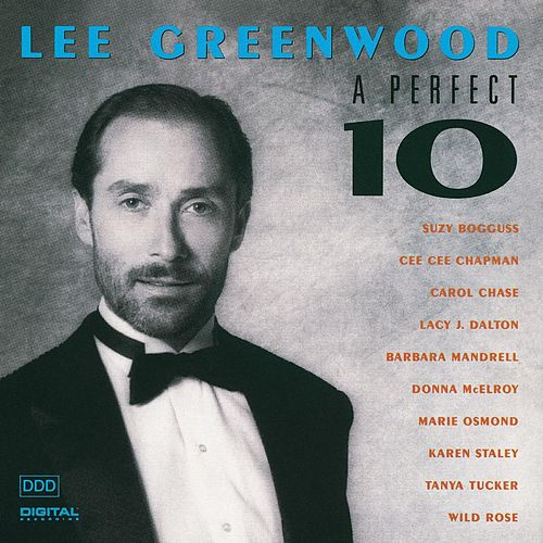 Play & Download A Perfect 10 by Lee Greenwood | Napster