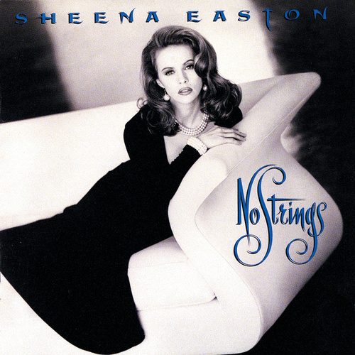 No Strings by Sheena Easton