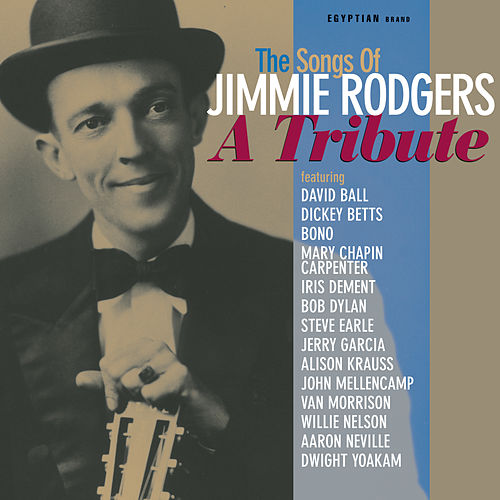 The Songs Of Jimmie Rodgers: A Tribute by Various Artists