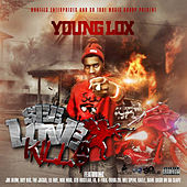 Play & Download See Love Kills by Young Lox | Napster