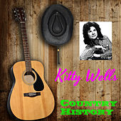 Play & Download The Country Music History by Kitty Wells | Napster