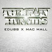 Play & Download Throwin Hunnids (feat. Mac Mall) by E-Dubb | Napster