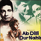 Play & Download Ab Dilli Door Nahin (Original Motion Picture Soundtrack) by Various Artists | Napster