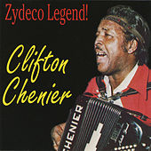 Zydeco Legend! by Clifton Chenier