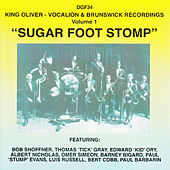 Sugar Foot Stomp - Vocalion & Brunswick Recordings, Vol. 1 by King Oliver