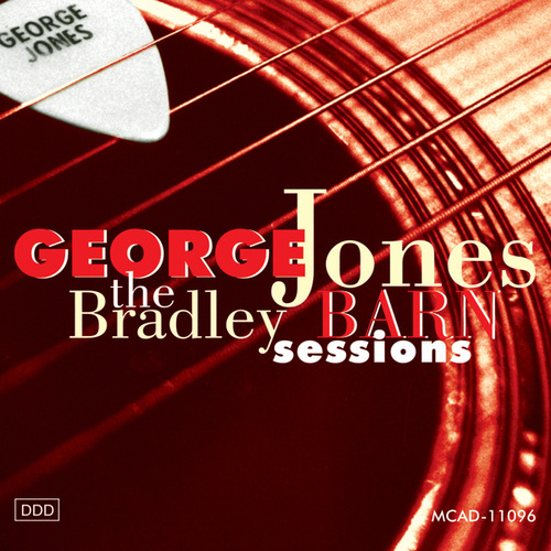 Play & Download The Bradley Barn Sessions by George Jones | Napster