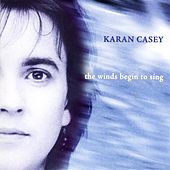 Play & Download The Winds Begin To Sing by Karan Casey | Napster
