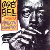 Play & Download Mellow Down Easy by Carey Bell | Napster