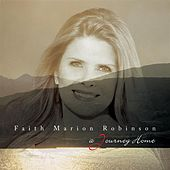 Play & Download A Journey Home by Faith Marion Robinson | Napster