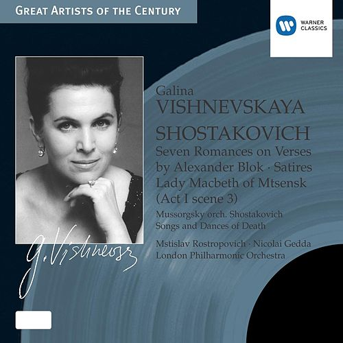 Shostakovich & Mussorgsky: Songs by Galina Vishnevskaya