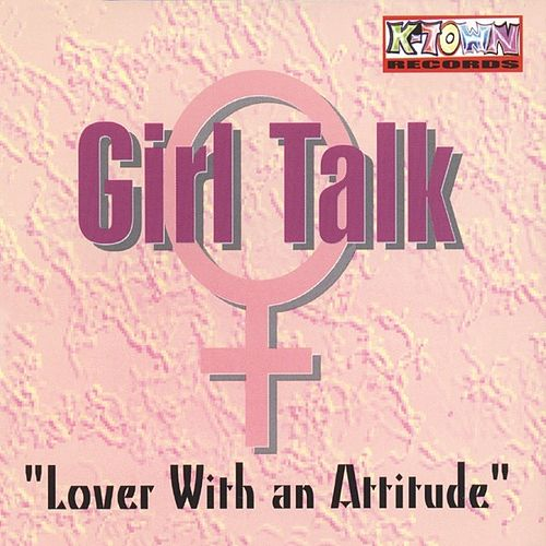 Lover With An Attitude by Girl Talk (2)