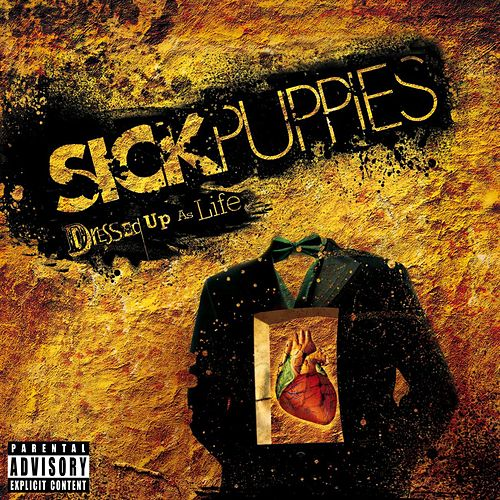 Play & Download Dressed Up As Life by Sick Puppies | Napster