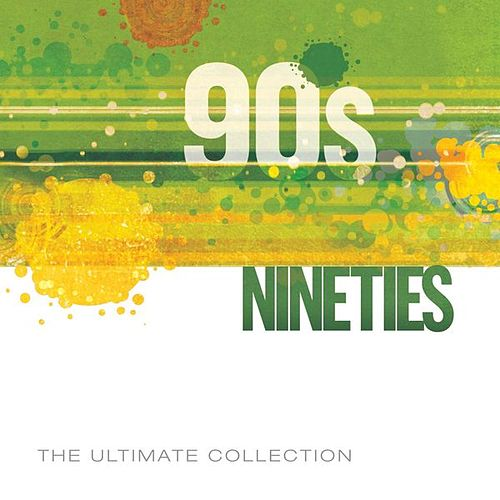 Play & Download 90's Ultimate Collection by Various Artists | Napster