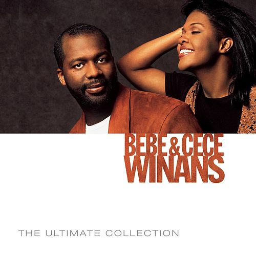 Play & Download The Ultimate Collection by BeBe & CeCe Winans | Napster