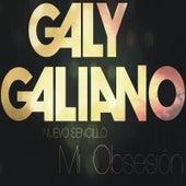 Mi Obsesión by Galy Galiano