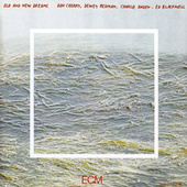 Old and New Dreams [ECM] by Don Cherry