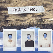 Play & Download FKA x inc. by FKA twigs | Napster