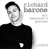 Play & Download All Tomorrow's Parties by Richard Barone | Napster