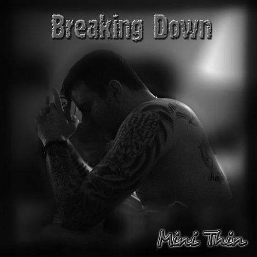 Play & Download Breaking Down (Radio Version) by Minithin | Napster