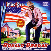 Ronald Dregan by Mac Dre
