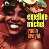 Play & Download Rasin Kreyol by Emeline Michel | Napster