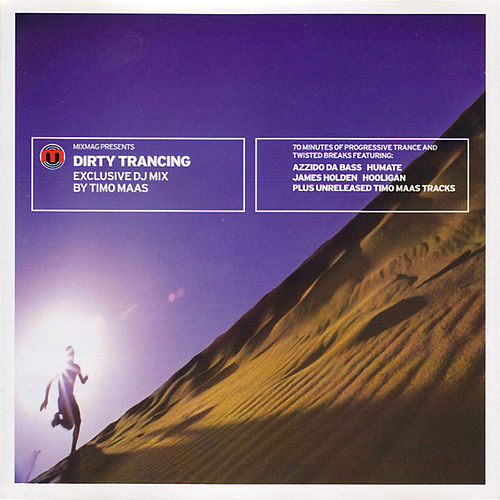 Play & Download Mixmag Presents Timo Maas: Dirty Trancing by Various Artists | Napster