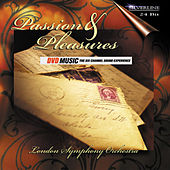 Passion & Pleasures by London Symphony Orchestra