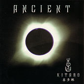 Play & Download Ancient by Kitaro | Napster