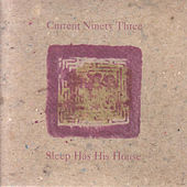 Play & Download Sleep Has His House by Current 93 | Napster