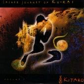 Sacred Journey Of Ku-Kai - Volume I by Kitaro