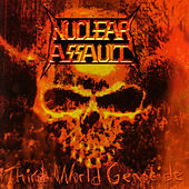 Play & Download Third World Genocide by Nuclear Assault | Napster