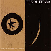 Play & Download Dream by Kitaro | Napster