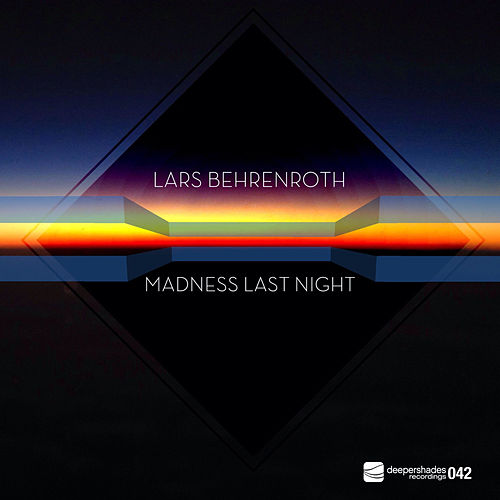 Play & Download Madness Last Night by Lars Behrenroth | Napster