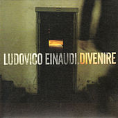 Play & Download Divenire by Ludovico Einaudi | Napster