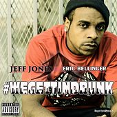 Play & Download We Gettin Drunk (feat. Eric Bellinger) - Single by Jeff Jones | Napster